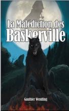 La Malédiction des Baskerville - Gauthier Wendling