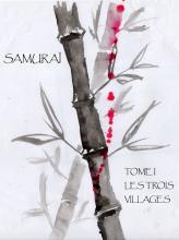 Samuraï tome I : les trois villages Couv_saga_samurai_pour_forum