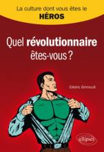 La Culture dont VOUS êtes le héros - Quel révolutionnaire êtes-vous ?